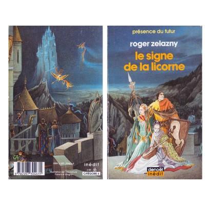 Le signe de la Licorne Roman Heroic Fantasy de Roger ZELAZNY